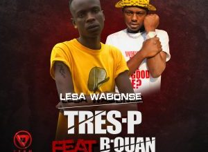 Photo of Tres P ft. B Quan – Lesa Wabonse
