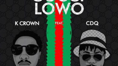 Photo of K Crown ft. Cdq – Gucci Lowo
