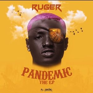 Photo of Album : Ruger – Pandemic / Ep