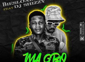 Photo of Biesloaded ft. DJ Shizzy & Dtop – Ma gbo