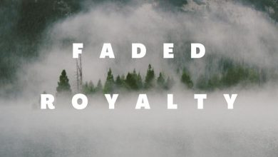 Photo of Finally Faded Royalty Ep Has Been Announced