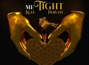 Photo of Kcee ft. Peruzzi – Hold Me Tight