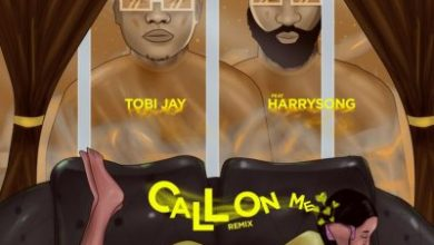 Photo of Tobi Jay ft. Harrysong – Call On Me ( Remix )