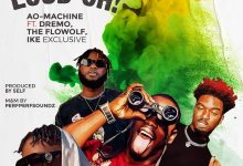 Photo of AO-Machine ft. Dremo & The Flowolf X Ike Exclusive – This One Loud Ohh