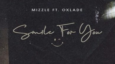 Photo of Mizzle ft. Oxlade – Smile For You