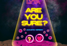 Photo of Lyta – Are You Sure ( Acoustic Version )